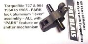 Torqueflite 727 And 904 1960-1965 Park Lock Aluminum Apply Lever Assembly - Used