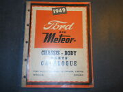 1949 Ford And Meteor Chassis And Body Parts Catalog Ford Of Canada Se-363-d
