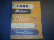 1960 Ford Meteor Falcon Frontenac Chassis Parts Catalog Ford Of Canada