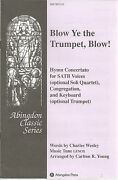 Blow Ye The Trumpet Blow Charles Wesley Lenox Carlton R Young Sheet Music 2005