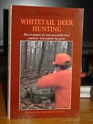 Whitetail Deer Hunting How To Prepare For And Successfully Hunt Americaand039s Game