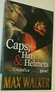 Max Walker Signed Book - Caps Hats And Helmets Cricketand039s A Funny Game