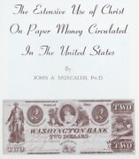 1968 Reference Book Jesus Christ On United States Paper Money - John Muscalus