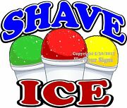 Shave Ice Decal Choose Your Size Concession Food Truck Sign Sticker