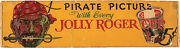 1936 Jolly Roger Pirates Pac-kups F-375 Pirate Picture Advertising Sign Rare