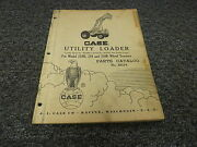 Case Utility Loader For 210b 310 310b Wheel Tractor Parts Catalog Manual B634