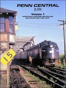 Penn Central In Color Vol 1 Operations In Western New England And Upstate Ny