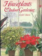 House Plants And Indoor Gardeningcyril C. Harris