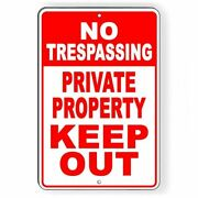 No Trespassing Private Property Keep Out Aluminum Metal Sign 3 Sizes Usa Snt013
