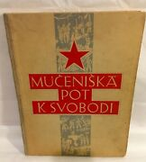 1946 Slovenia Liberation War Book With Graphic Pictures Very Rare