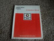 Detroit Diesel 53 Series Engine Owner Operator Manual 2 3 4 6 Cyl Inline And 8 12v