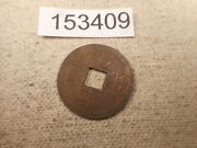 Very Old Chinese Dynasty Cash Coin Raw Unslabbed Album Collector Coin - 153409