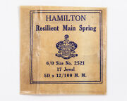 Hamilton 6/0 Mainspring 2521 For 17 Jewel Pocket Watches Out Of Estate