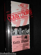 Signed Copy Keith Michel - Countdown - 1985-1st - Hong Kong Based Thriller Hb