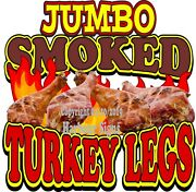 Jumbo Smoked Turkey Legs Decal Choose Your Size Bbq Truck Concession Sticker