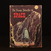 1954 The Young Traveller In Space First Edition Dustwrapper Childrenand039s