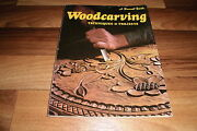 Woodcarving -- Techniques And Projects // A Sunset Book