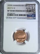 2017 S Ngc Sp70 Rd Enhanced Finish Lincoln Penny 225th Anniversary Label 1c
