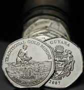 Gem Unc Roll 40 Guyana 2007 10 Coins`traditional Gold Miningfree Shipping