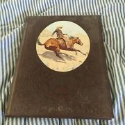 Time-life Books. William H. Forbis. The Old West, The Cowboys. 1973