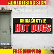 Chicago Style Hot Dogs Advertising Banner Vinyl Mesh Decal Sign Burger Food Fair