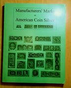 Manufacturers' Marks On American Coin Silver By John R. Mcgrew Signed 2004