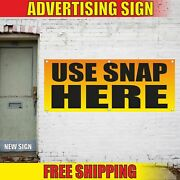 Use Snap Here Advertising Banner Vinyl Mesh Decal Sign Ebt Card Accepted Welcome