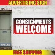 Consignments Welcome Advertising Banner Vinyl Mesh Decal Sign Cargo Shipment Now