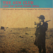 The Gun Club-like An Elvis From Hell-'81 Live On Broadway-blues Rock,punk-new Lp