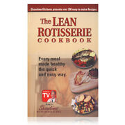 Ronco Showtime The Lean Rotisserie Cookbook Quick Healthy Easy Bbq Recipe Book