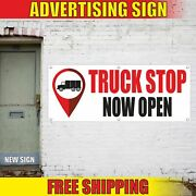 Truck Stop Now Open Advertising Banner Vinyl Mesh Decal Sign Parking Place Here