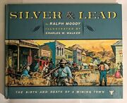 Ralph Moody Signed 1st Edition 1961 Silver And Lead Gold Mining History