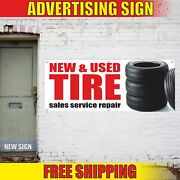 New And Used Tire Sales Service Repair Advertising Banner Vinyl Mesh Decal Sign 24