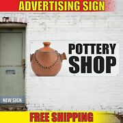 Pottery Shop Advertising Banner Vinyl Mesh Decal Sign Ceramics Faience Sale Open