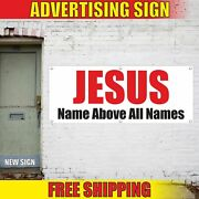 Jesus Name Above All Names Advertising Banner Vinyl Mesh Decal Sign Church Bible