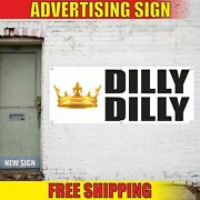 Dilly Dilly Advertising Banner Vinyl Mesh Decal Sign Funny Beer Garage Festival