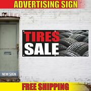 Tires Sale Advertising Banner Vinyl Mesh Decal Sign Inspection Service Repair