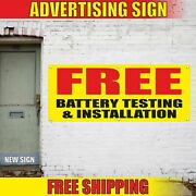 Free Battery Testing And Installation Advertising Banner Vinyl Mesh Decal Sign