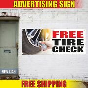 Free Tire Check Advertising Banner Vinyl Mesh Decal Sign Air Pressure Engine Pay