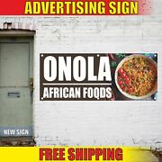 Onola African Foods Advertising Banner Vinyl Mesh Decal Sign Shop 24 Many Sizes