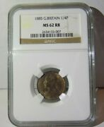 Great Britain 1885 Farthing 1/4p Ngc Ms 62 Rb Ms62 British Unc Certified Coin