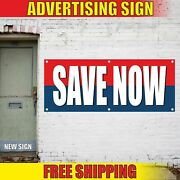 Save Now Advertising Banner Vinyl Mesh Decal Sign Buy Pay Here Stop Sale Low Off