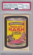 1973 Topps Wacky Packages Cloth Bread Crust Hash Psa 4.5 Vg/ex+ Series 1 Packs