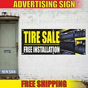 Tire Sale Free Installation Advertising Banner Vinyl Mesh Decal Sign Service Car