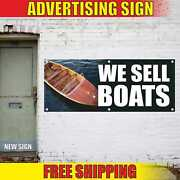 We Sell Boats Advertising Banner Vinyl Mesh Decal Sign New Used Finance Repair