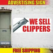 We Sell Clippers Advertising Banner Vinyl Mesh Decal Sign Lawnmower Trimmer Here