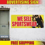 We Sell Sportswear Advertising Banner Vinyl Mesh Decal Sign Shoes Suits Gear Now