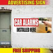 Car Alarms Installed Here Advertising Banner Vinyl Mesh Decal Sign Auto Service