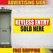 Keyless Entry Sold Here Advertising Banner Vinyl Mesh Decal Sign Install Service