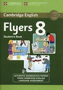 Cambridge English Young Learners 8 Flyers Studentand039s Book Authentic Examinatio